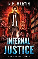 Infernal Justice (Ethan Drake Series)