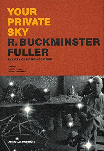 Your Private Sky: R. Buckminster Fuller: The Art of Design Scienceの詳細を見る