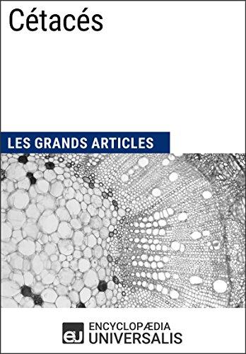 Cétacés: Les Grands Articles d'Universalis (French Edition)