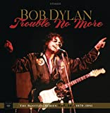 Trouble No More: The Bootleg Series Vol 13 1979-81