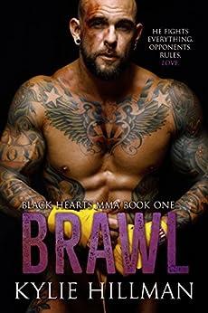 Brawl (Black Hearts MMA Book 1) by [Hillman, Kylie]