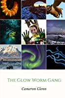 The Glow Worm Gang