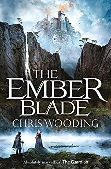 The Ember Blade (The Darkwater Legacy Book 1) by [Wooding, Chris]