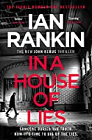 In a House of Lies: The Brand New Rebus Thriller - the No.1 Bestseller (Inspector Rebus 22)