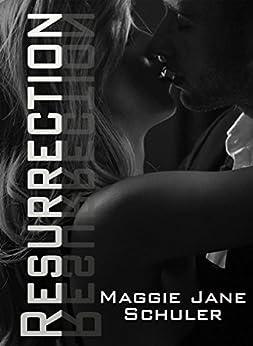 Resurrection by [Schuler, Maggie Jane]