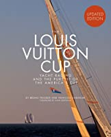 The Louis Vuitton Cup (Updated Edition)