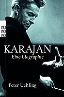 Karajan: Eine Biographie