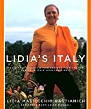 Lidia's Italy: 140 simple and delicious recipes from the ten places in Italy Lidia loves most 画像