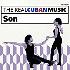 Real Cuban Music: Son