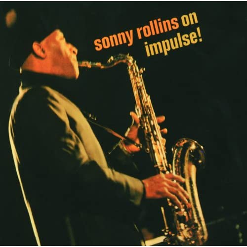 Sonny Rollins On Impulse ! (International)