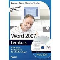 Word 2007 Lernkurs. Fuer Windows Vista/XP/98 SE.