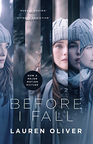 Before I Fall: The official film tie-in that will take your breath away (English Edition)