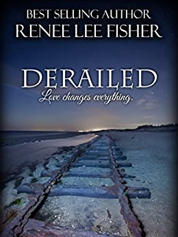 Derailed by [Fisher, Renee Lee]