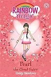 Pearl the Cloud Fairy: Book 3: The Weather Fairies (Rainbow Magic)