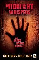 Midnight Whispers: The Blake Danzig Chronicles