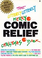 Utterly Utterly Merry Comic Relief Christmas Book