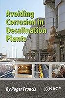 Avoiding Corrosion in Desalination Plants