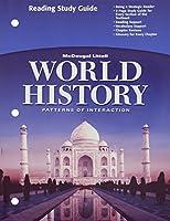 World History, Grades 9-12 Patterns of Interaction-full Survey Reading Study Guide: Holt World History