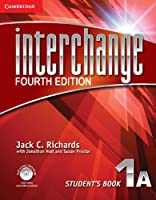 Interchange Level 1 Student's Book A with Self-study DVD-ROM, 1A. 4th ed. (Interchange Fourth Edition)