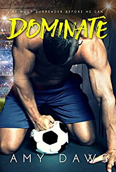 Dominate (Harris Brothers Book 5) by [Daws, Amy]