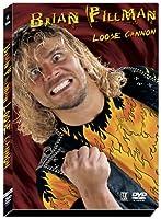 Brian Pillman: Loose Cannon [DVD] [Import]