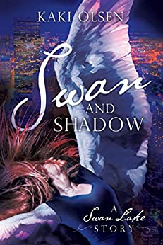 Swan and Shadow: A Swan Lake Story by [Olsen, Kaki]