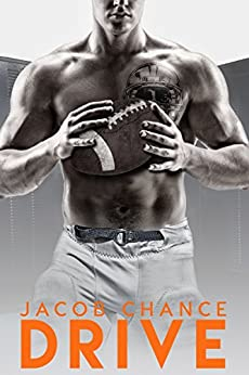 DRIVE (Boston Terriers Book 2) by [Chance, Jacob]