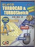 はじめてのTURBOCAD&TURBOSKETCH V7―2次元&3次元 (キャドワークスCAD操作ガイドシリーズ)