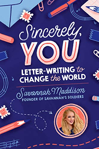 Sincerely, YOU: Letter-Writing to Change the World (English Edition)