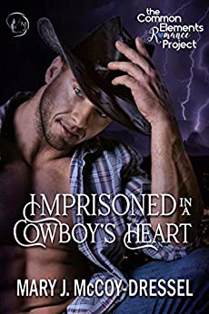 Imprisoned in a Cowboy's Heart (Two-Five Ranch Outlaws Book 1) by [McCoy-Dressel, Mary J.]