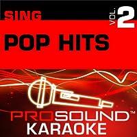 Sing Pop Hits Vol. 2 [KARAOKE]