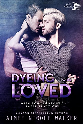 『Dyeing to be Loved (Curl Up and Dye Mysteries, #1) (English Edition)』のトップ画像