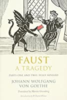 Faust: A Tragedy, Parts One and Two, Fully Revised by Johann Wolfgang von Goethe(2014-07-29)