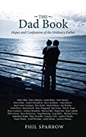 The Dad Book: Hope and Confessions of the Ordinary Father
