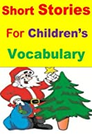Short Stories for Children's Vocabulary