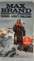 Thunder Moon's Challenge