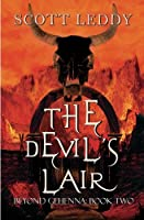The Devil's Lair Beyond Gehenna: Book Two