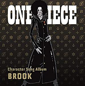 """ONE PIECE CharacterSongAL""""Brook"""""""