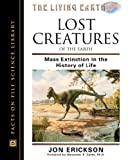 Lost Creatures of the Earth: Mass Extinction in the History of Life (Facts on File Science Library)