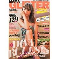 MAMA GLITTER (ママ グリッター)Vol.6