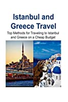 Istanbul and Greece Travel