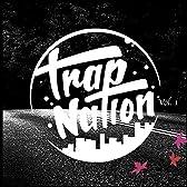 Trap Nation, Vol. 1