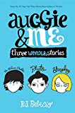 Auggie & Me: Three Wonder Stories (English Edition) 画像