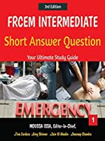 Frcem Intermediate: Short Answer Question Third Edition, Volume 1 in Black & White