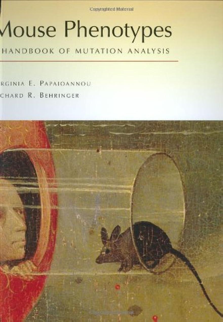 予測単語建設Mouse Phenotypes: A Handbook of Mutation Analysis (Manual)