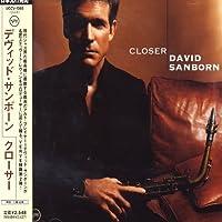Closer by David Sanborn (2004-11-21)