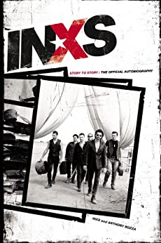 INXS: Story to Story: The Official Autobiography by [Publications, INXS]