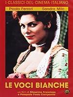 Le Voci Bianche [Italian Edition]
