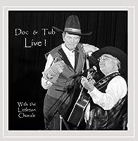 Doc & Tub Live!