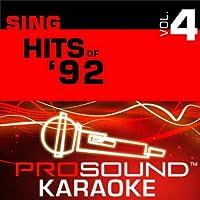 Sing Hits Of '92 Vol. 4 [KARAOKE]